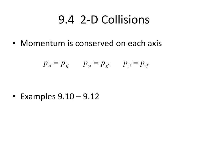 9.4  2-D Collisions