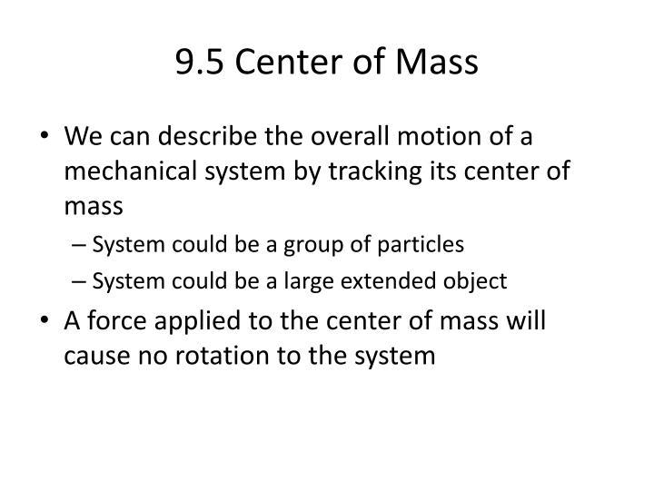 9.5 Center of Mass