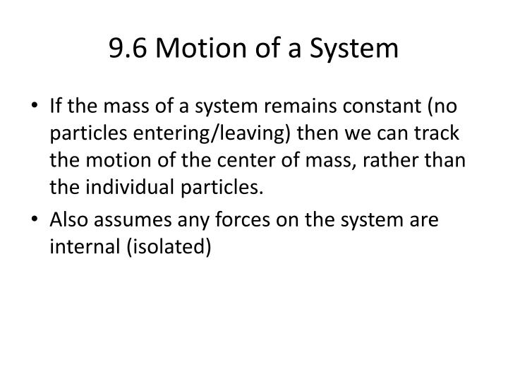 9.6 Motion of a System