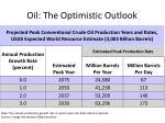 oil the optimistic outlook