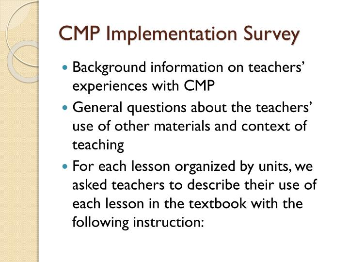 CMP Implementation Survey
