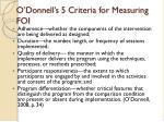 o donnell s 5 criteria for measuring foi
