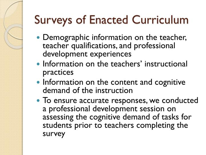 Surveys of Enacted Curriculum