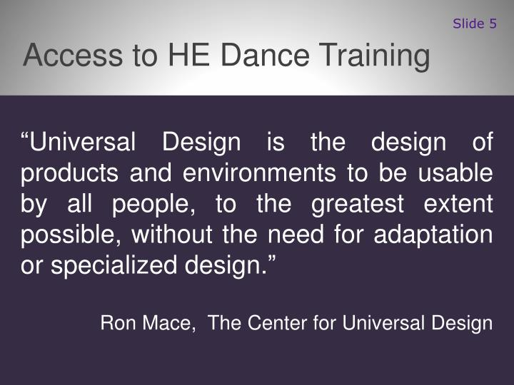 Access to HE Dance Training
