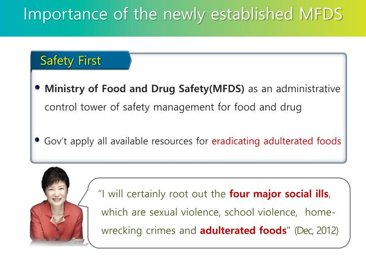 Importance of the newly established MFDS