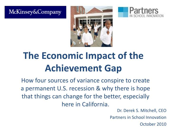 The economic impact of the achievement gap