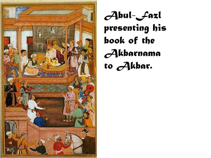 Abul-Fazl presenting his book of the Akbarnama to Akbar.