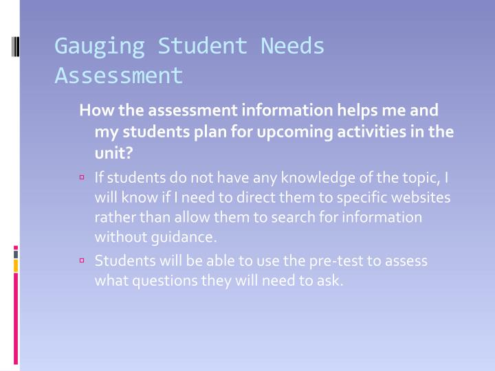 Gauging Student Needs Assessment