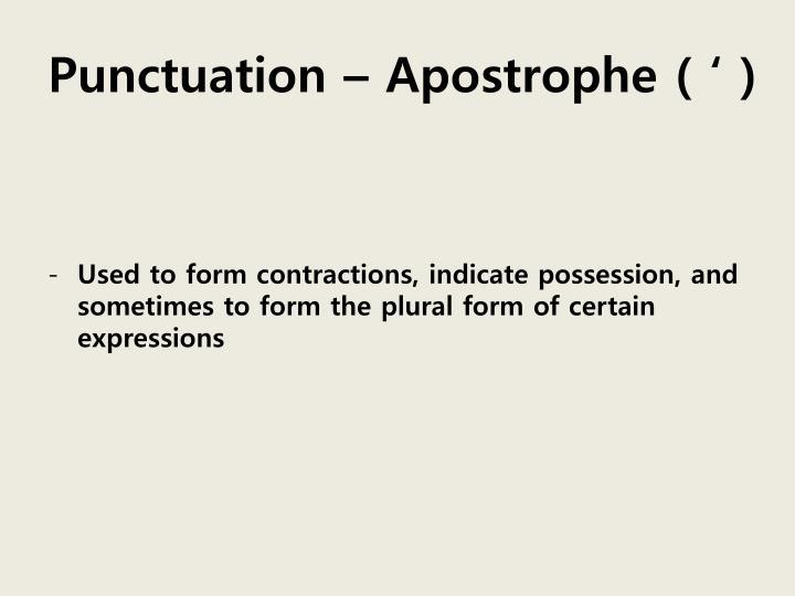 Punctuation – Apostrophe ( ' )