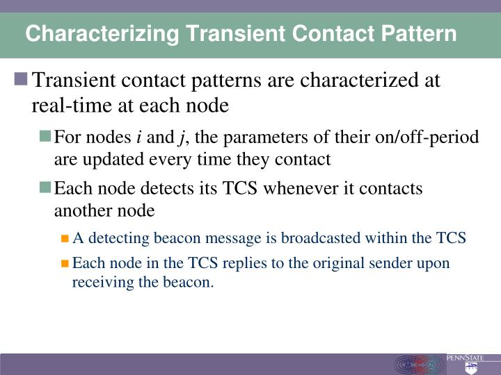 Characterizing Transient Contact Pattern