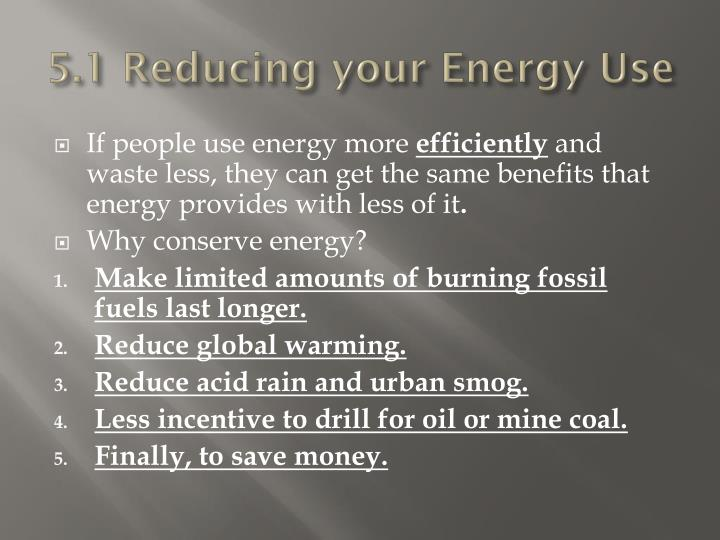 5.1 Reducing your Energy Use
