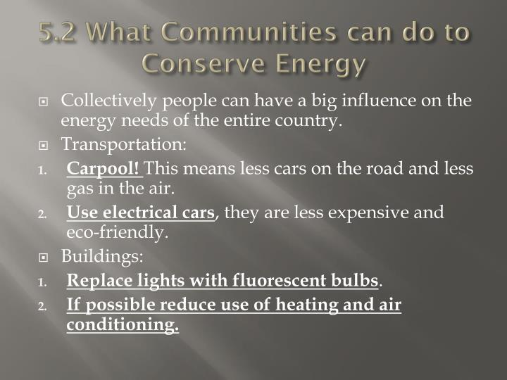 5.2 What Communities can do to Conserve Energy