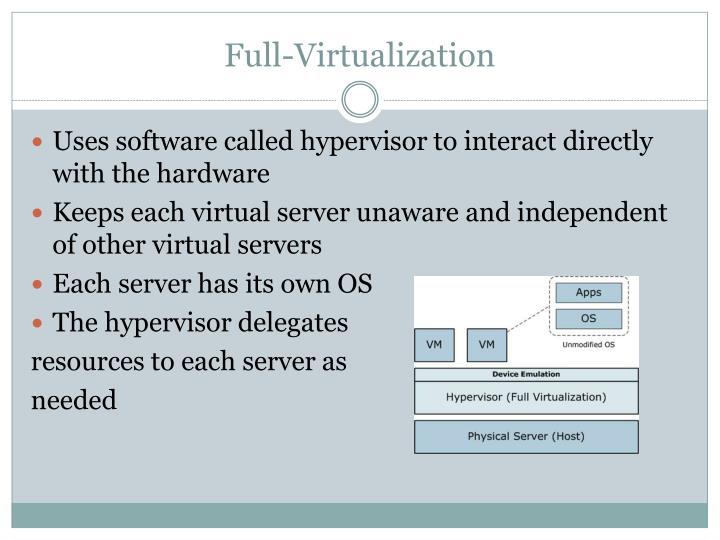 Full-Virtualization