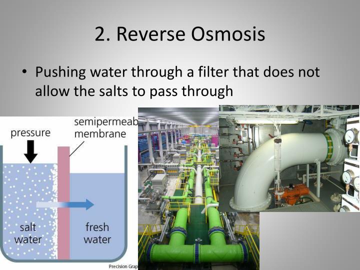 2. Reverse Osmosis