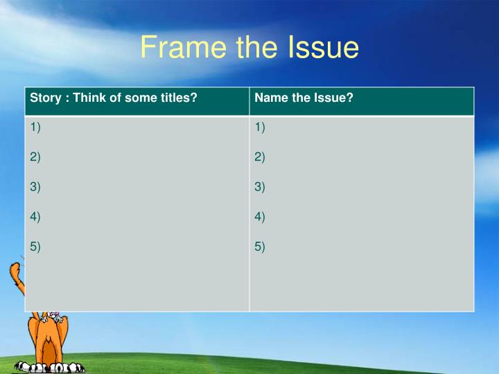 Frame the Issue