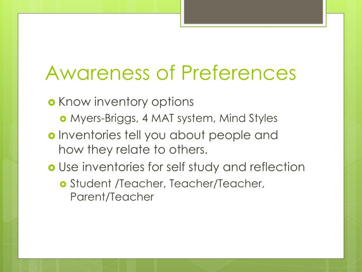 Awareness of preferences