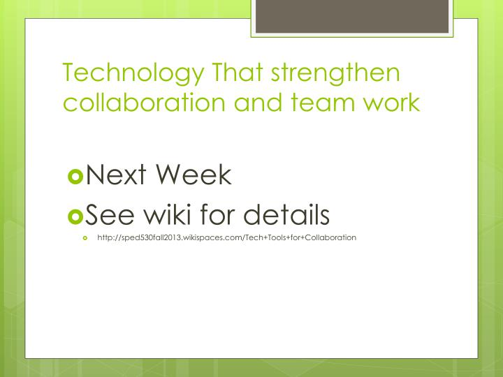 Technology That strengthen collaboration and team work