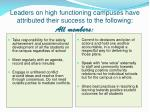 leaders on high functioning campuses have attributed their success to the following all members