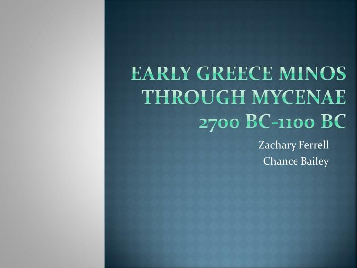 Early greece minos through mycenae 2700 bc 1100 bc