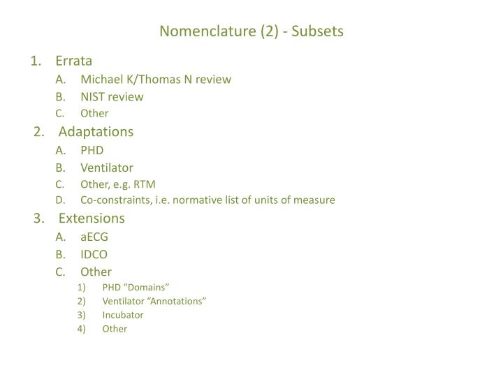Nomenclature (2) - Subsets