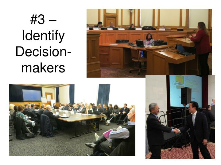 #3 – Identify Decision-makers