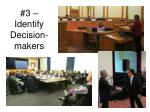 3 identify decision makers