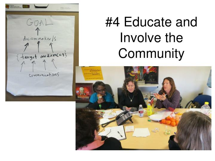 #4 Educate and Involve the Community