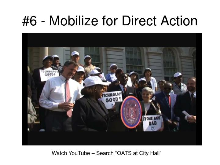 #6 - Mobilize for Direct Action