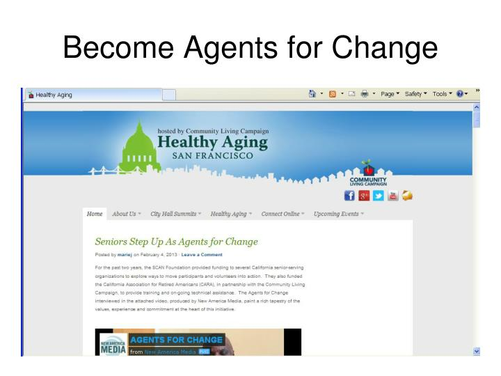Become Agents for Change