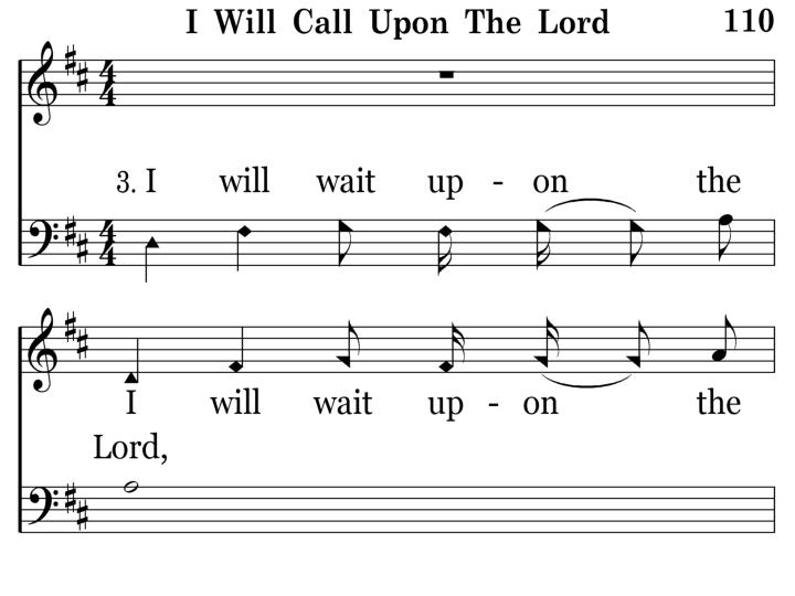 110 - I Will Call Upon The Lord - 3.1