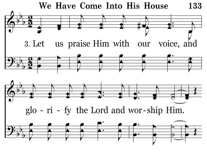 133 - We Have Come Into His House - 3.1