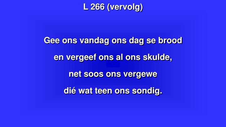 L 266 (vervolg)