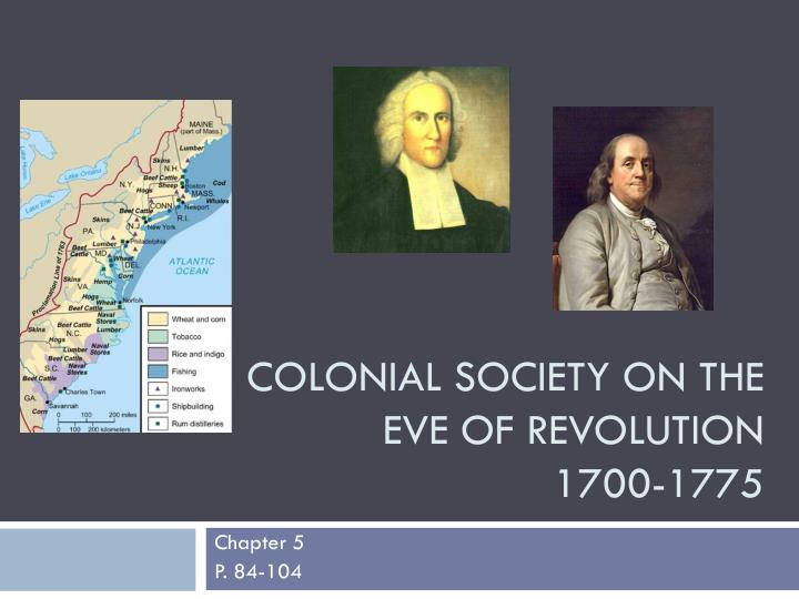 the structure of colonial society Social classes in colonial america in the 18th century colonial america, the society was diverse and complex colonial society was composed of several social.