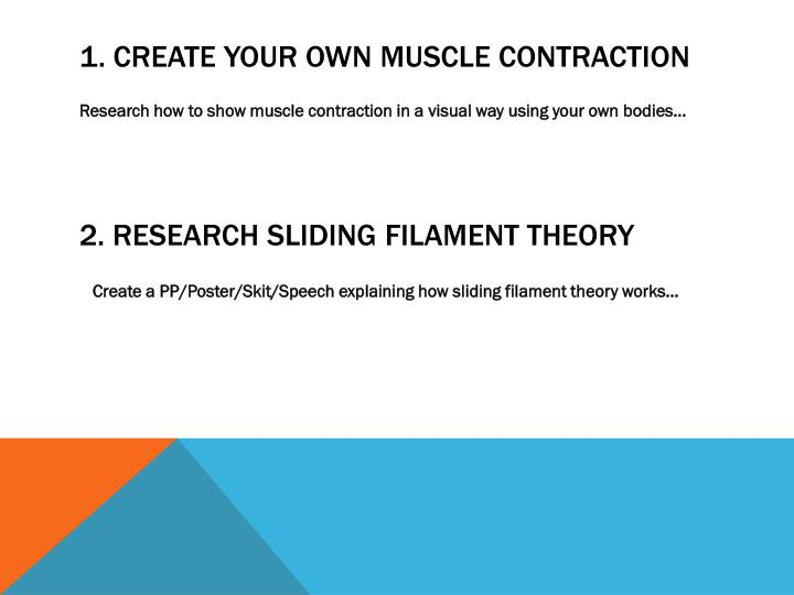 1. Create your own muscle contraction