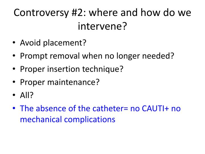 Controversy #2: