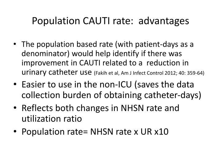Population CAUTI rate:  advantages