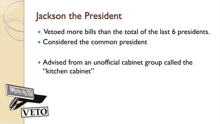 Jackson the President