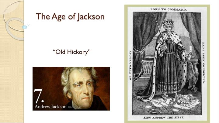 the age of jackson