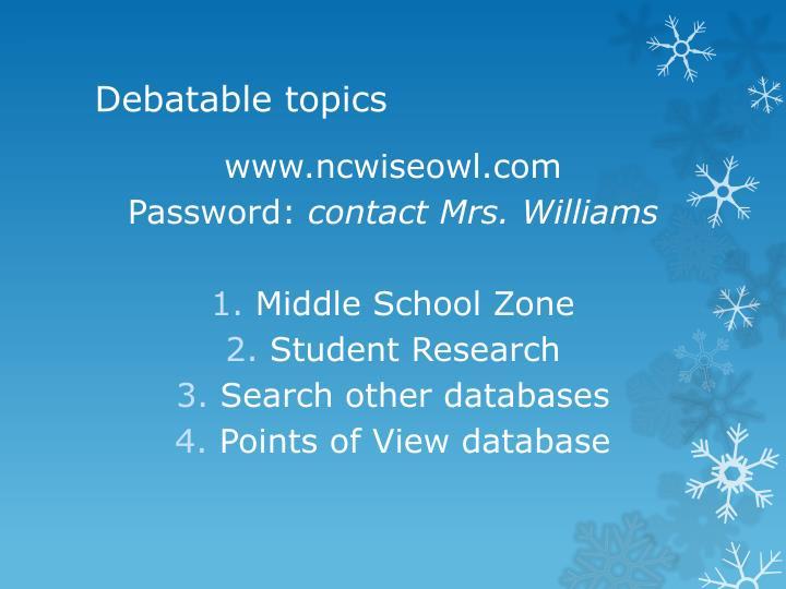 Debatable topics