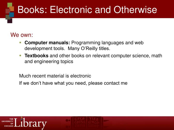 Books: Electronic and Otherwise