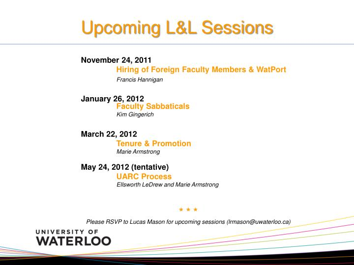 Upcoming L&L Sessions