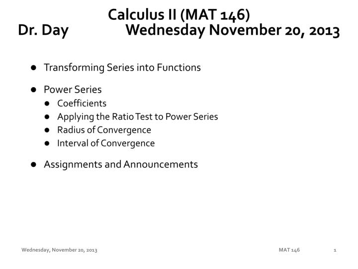 Calculus ii mat 146 dr day wednes day november 20 2013