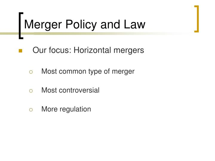 Merger Policy and Law