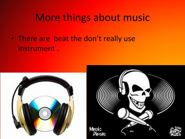 More things about music