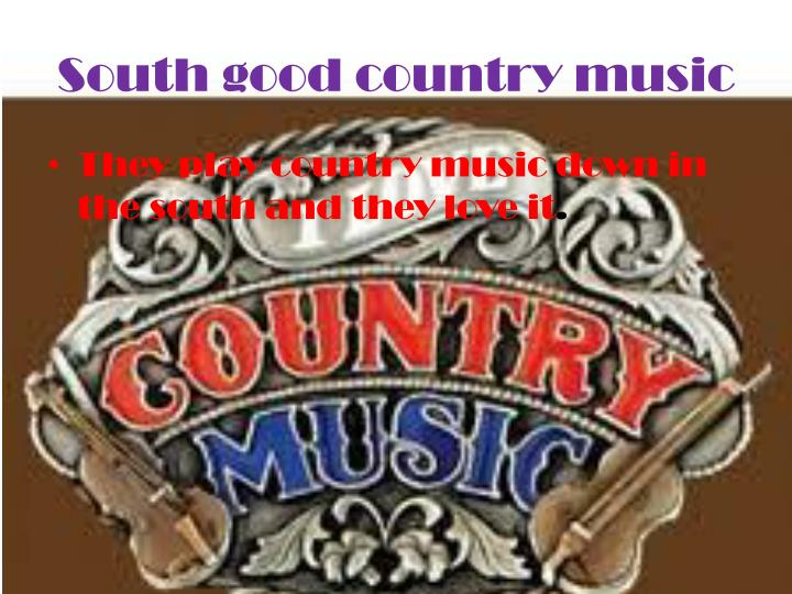 South good country music