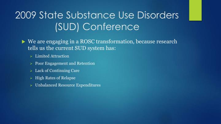 2009 State Substance Use Disorders (SUD) Conference
