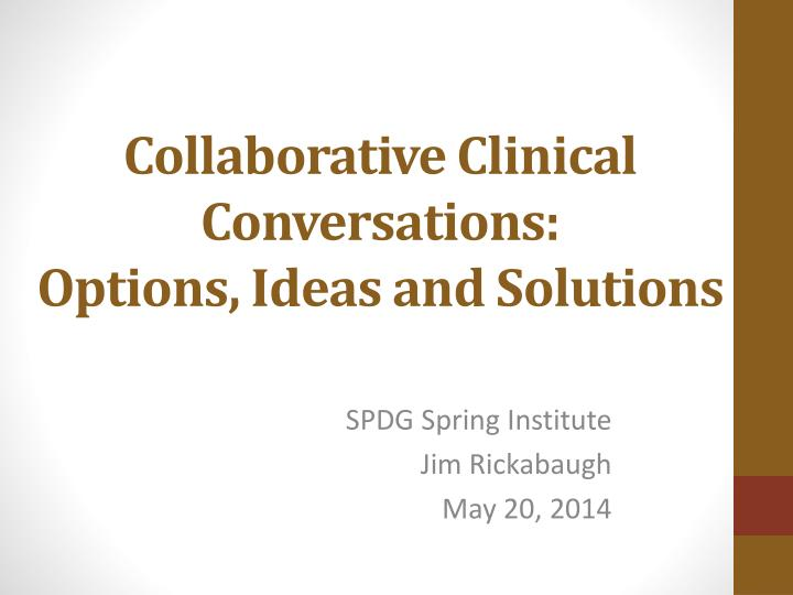 collaborative clinical conversations options ideas and solutions
