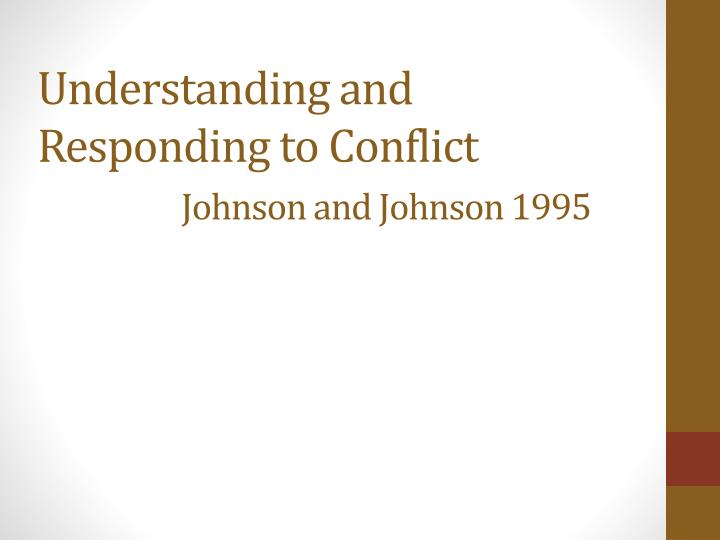 Understanding and Responding to Conflict