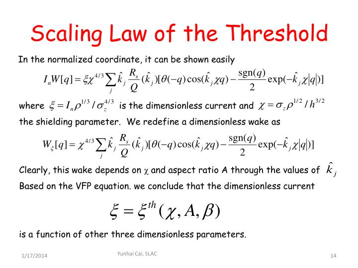 Scaling Law of the Threshold