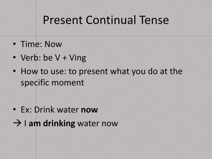 Present Continual Tense